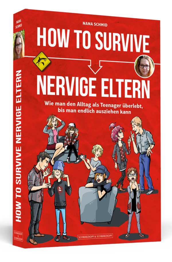 HOW TO SURVIVE NERVIGE ELTERN